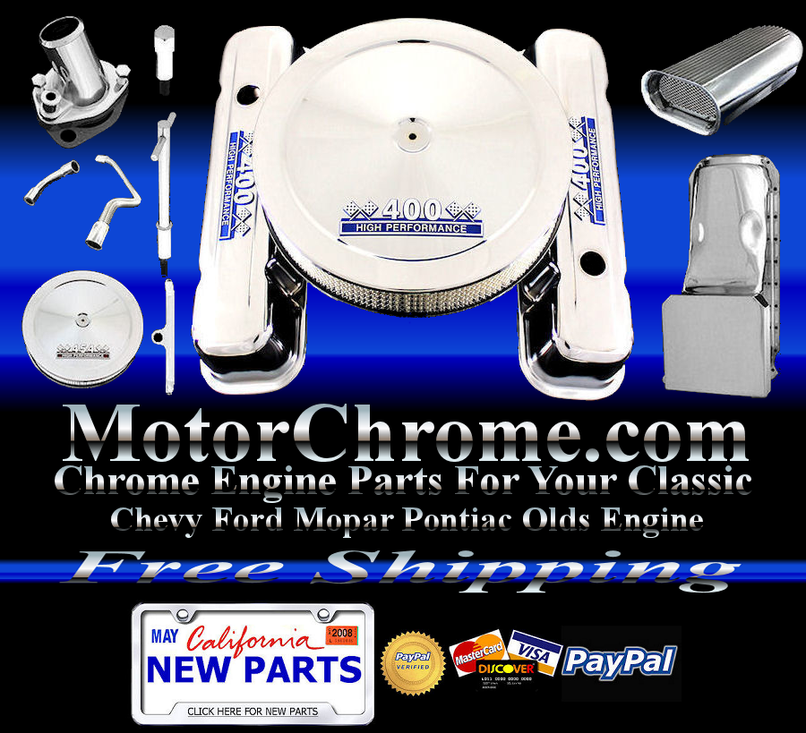 MotorChrome.com Chrome Engine Parts ford chevy mopar pontiac olds