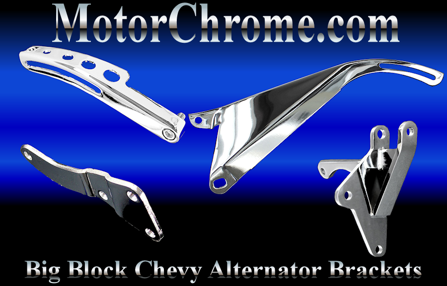 chrome big block chevy alternator brackets