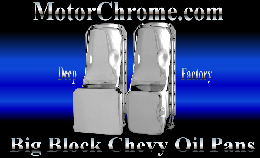Chrome Oil Pans For Big Block Chevy Engines 396 427 454 502