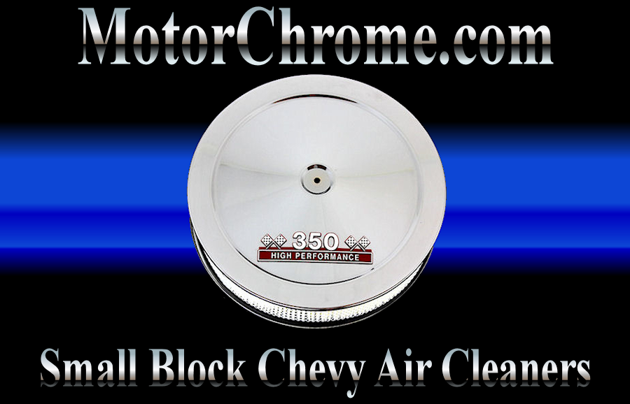 Small Block Chevy Air Cleaners 327 383 350 400